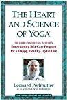 The Heart and Science of Yoga: The American Meditation Institute's Empowering Self-Care Program for a Happy, Healthy, Joyful Life