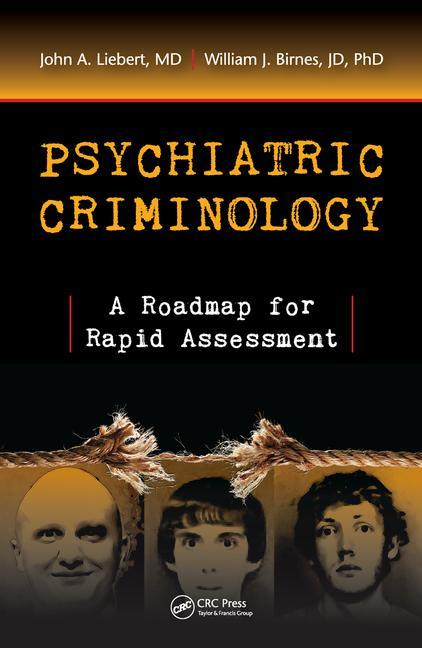 Psychiatric Criminology A Roadmap for Rapid Assessment