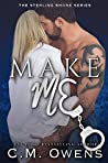 Make Me (Sterling Shore #10)