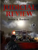 Judicial Review, #4 (The Wynn Garrett Series)