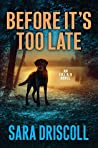 Before It's Too Late (FBI K-9 #2)