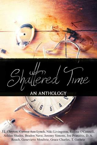 Shattered Time: An Anthology