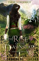 The Rise of the Dawnstar (The Avalonia Chronicles #2)