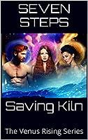 Saving Kiln (Venus Rising #1)
