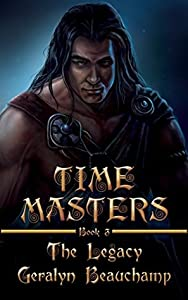 The Legacy (Time Masters, #3)