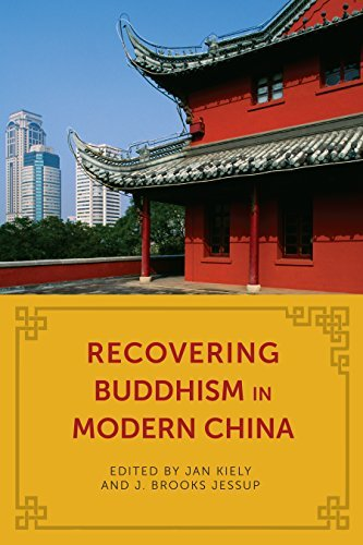 Recovering Buddhism in Modern China (The Sheng Yen Series in Chinese Buddhist Studies)