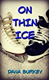 On Thin Ice (Teen Love Trilogy Book 2)