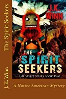The Spirit Seekers: A Native American Mystery