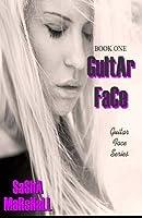 Guitar Face (Original Cover): Guitar Face Series Book One