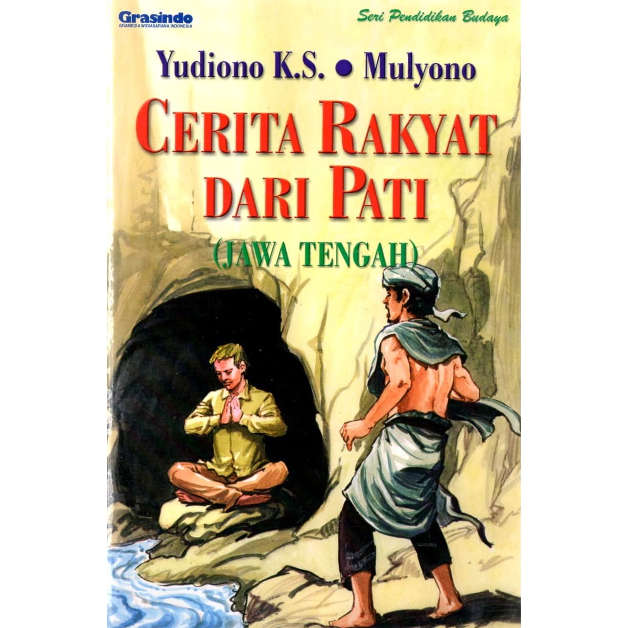 Cerita Rakyat Dari Pati By Yudiono K S Mulyono