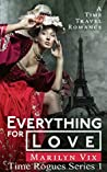 Everything For Love by Marilyn Vix