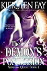 The Demon's Possession (Shadow Quest, #1)