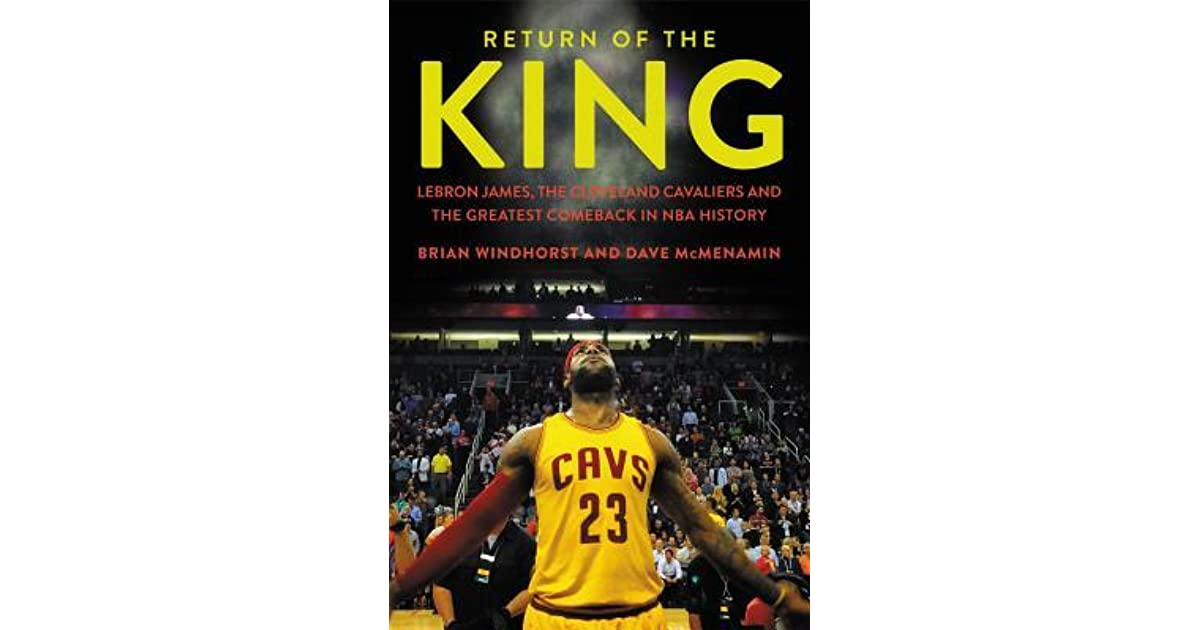 innovative design 2f721 c1f4b Return of the King: LeBron James, The Cleveland Cavaliers ...