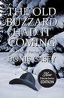 The Old Buzzard Had It Coming (Alafair Tucker Mysteries Book 1)