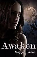 Awaken (The Awaken Series) (Volume 1)