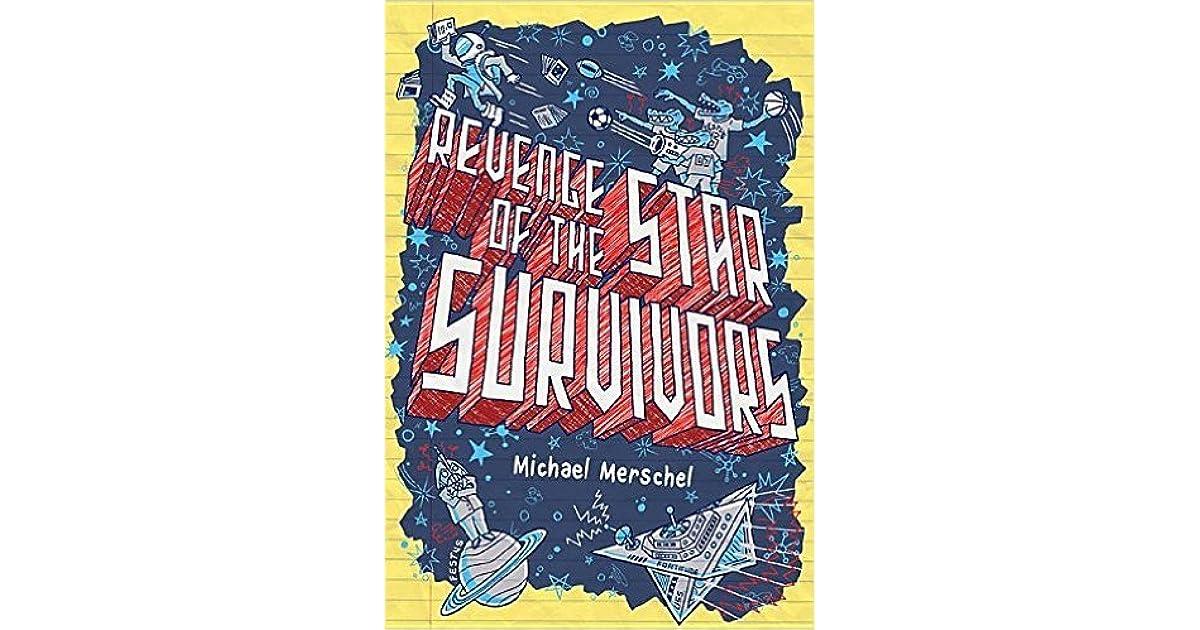 Revenge of the Star Survivors by Michael Merschel