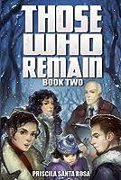 Those Who Remain - Book 2: A Zombie Novel