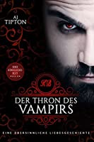 Der Thron des Vampirs (Königliches Blut 1)