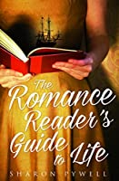 The Romance Reader's Guide to Life
