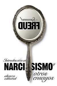 Introduccion al narcisismo y otros ensayos / Introduction to Narcissism and Other Essays
