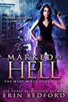 Marked By Hell (The Mary Wiles Chronicles, #1)
