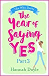 The Year of Saying Yes Part 3: She Who Dares: The rom-com that promises to make you dirty laugh