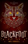 Blackfoot (Two Monarchies Sequence, #2)