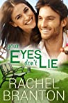 Your Eyes Don't Lie (Lily's House, #3)
