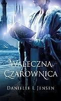 Waleczna czarownica  (Trylogia Klątwy, #3)