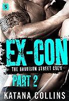 Ex-Con: Part 2 (Harrison Street Crew #1)