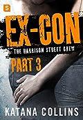 Ex-Con: Part 3