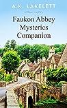 Faukon Abbey Mysteries Companion (Faukon Abbey Mysteries #0)