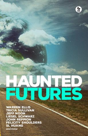 Haunted Futures