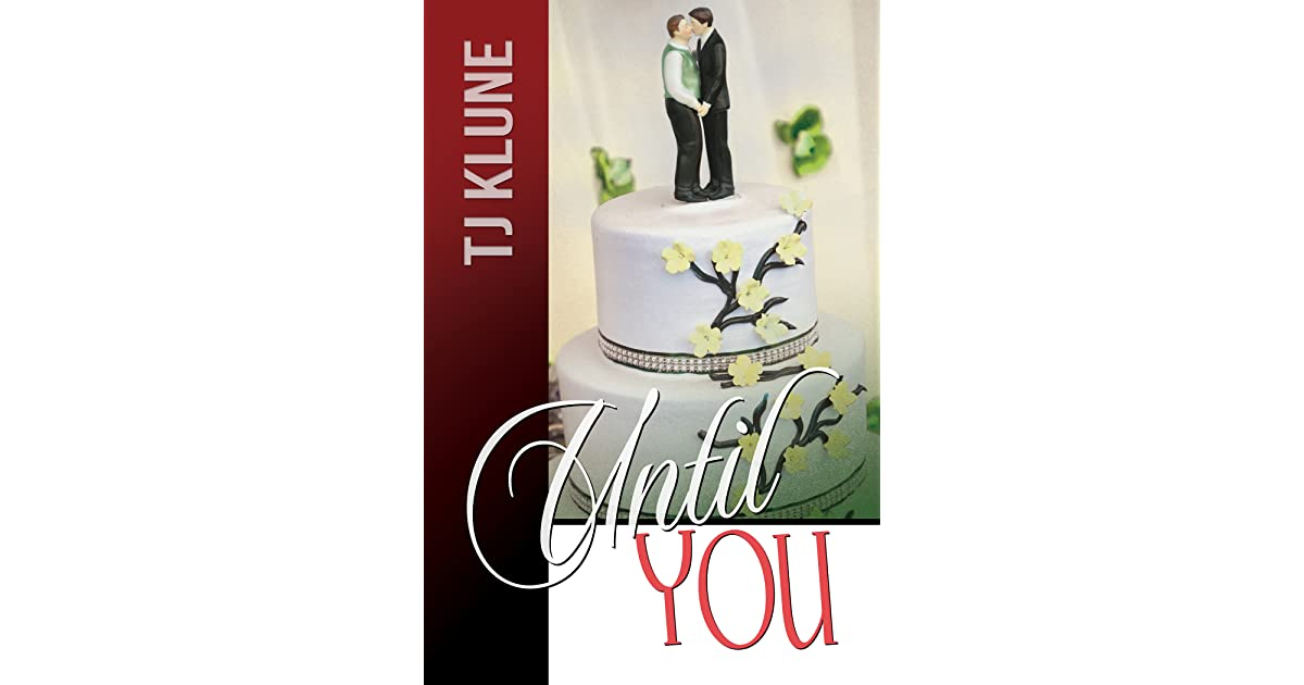 Until You (At First Sight, #3) by T J  Klune