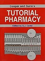 Cooper and Gunn's Tutorial Pharmacy by John William Cooper