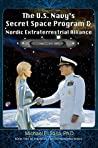 The U.S. Navy's Secret Space Program and Nordic Extraterrestrial Alliance