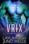 Vrix (The Galaxos Crew, #2)