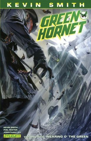 Kevin Smith's Green Hornet, Vol  2: Wearing o' the Green by