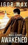 Awakened (The Mind Agents, #1)