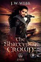 The Shattered Crown (Legends of Ansu).