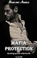 Mafia Protection (Book one: Angelo)
