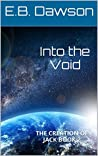 Into the Void (The Creation of Jack, #2)