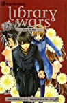 Library Wars: Love & War, Vol. 12 (Library Wars: Love & War, #12)