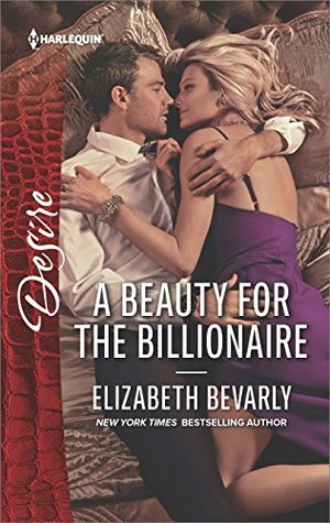 A Beauty for the Billionaire by Elizabeth Bevarly
