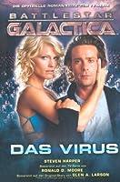 Battlestar Galactica 2: Das Virus (Battlestar Galactica Miniseries #4)