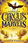 The Gold Thief (Ned's Circus of Marvels #2)