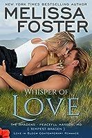 Whisper of Love (The Bradens at Peaceful Harbor, MD #5; The Bradens #21; Love in Bloom #36)