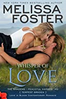Whisper of Love (The Bradens at Peaceful Harbor, Book Five)