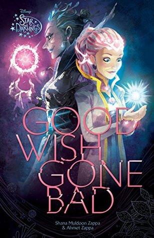 Star Darlings: Good Wish Gone Bad (Disney Junior Novel (ebook))
