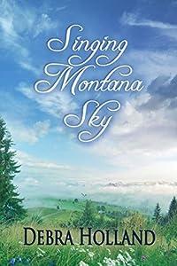 Singing Montana Sky (Montana Sky, #7)